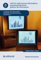 Aplicaciones informáticas para presentaciones: gráficas de información. ADGD0308 - Actividades de gestión administrativa