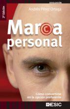 Marca Personal. Cómo convertirse en la opción preferente