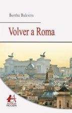 VOLVER A ROMA