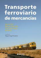 TRANSPORTE FERROVIARIO DE MERCANCÍAS