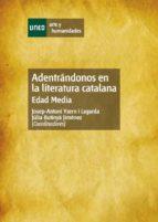 Adentrándonos en la literatura catalana. Edad media (ebook)