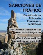 SANCIONES DE TRÁFICO. DOCTRINA. FORMULARIOS. LEGISLACIÓN (ebook)