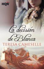 La decisión de Blanca (ebook)