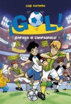 ¡Empieza el campeonato! (Serie ¡Gol! 3)