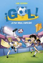¡A por ellos, capitán! (Serie ¡Gol! 42) (ebook)