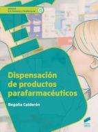 Dispensación de productos parafarmacéuticos (ebook)