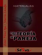 MATERIALES PARA UNA TEORÍA DE PAREJA (ebook)