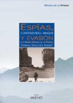 Espías, contrabando, maquis y evasión (e-book epub)