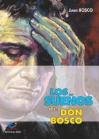 Los sueños De Don Bosco