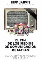 El fin de los medios de comunicación de masas (ebook)