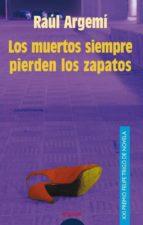 Los muertos siempre pierden los zapatos (ebook)