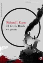 El Tercer Reich en guerra (ebook)