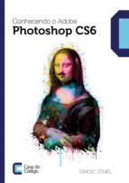 Conhecendo o Adobe Photoshop CS6 (ebook)