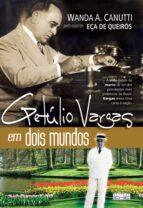 Getúlio Vargas em dois mundos (ebook)