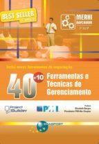 40 + 10 FERRAMENTAS E TÉCNICAS DE GERENCIAMENTO