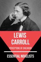 Essential Novelists - Lewis Carroll (ebook)