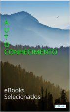 Autoconhecimento: eBooks selecionados (ebook)
