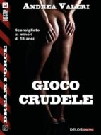 Gioco crudele (ebook)