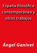 España filosófica contemporánea y otros trabajos (ebook)
