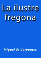 La ilustre fregona (ebook)