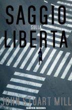 Saggio sulla libertà (ebook)