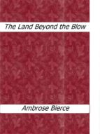 The Land Beyond the Blow (ebook)