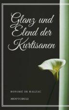 Glanz und Elend der Kurtisanen (ebook)