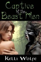 Captive of the Beast Men (Slaves of the Beast Men) (ebook)