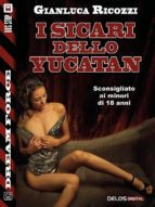 I sicari dello Yucatan (ebook)
