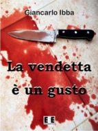 La vendetta è un gusto (ebook)