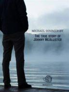 The true story of Johnny McAllister (ebook)