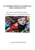 Il comportamento antisociale degli adolescenti (ebook)