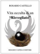 """Vita occulta di un """"risvegliato"""" (ebook)"""