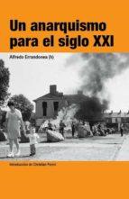 Un anarquismo para el siglo XXI (ebook)