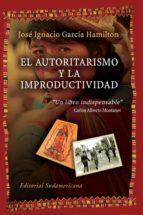 El autoritarismo y la improductividad (ebook)
