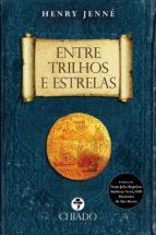 Entre Trilhos e Estrelas (ebook)