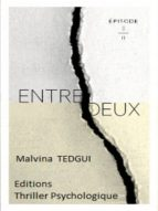 Entredeux épisode 8 (ebook)