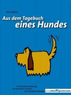 AUS DEM TAGEBUCH EINES HUNDES