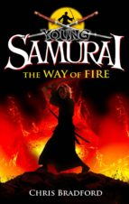 YOUNG SAMURAI: THE WAY OF FIRE (SHORT STORY)