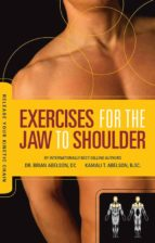 Exercises for the Jaw to Shoulder - Release Your Kinetic Chain (eBook)