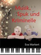 Spuk, Musik und Kriminelle (ebook)