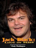 JACK BLACK: LOVE OR HATE