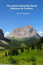 The Great Dolomite Road - Bolzano to Cortina