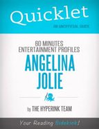 ANGELINA JOLIE UPDATE: 60 MINUTES ENTERTAINMENT PROFILES - A HYPERINK QUICKLET
