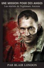 Une Mission Pour Des Anges : La Réalité Cauchemardesque Des Vétérans (ebook)