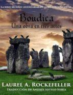 Boudica: Una Obra En Tres Actos
