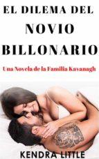 El Dilema Del Novio Billonario (ebook)