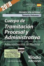 Cuerpo de Tramitación Procesal y Administrativa. Promoción Interna. Administración de Justicia. Temario Volumen 1 (ebook)