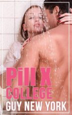 Pill X: College (ebook)