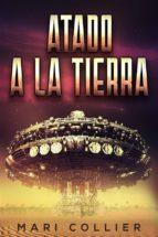 Atado A La Tierra (ebook)